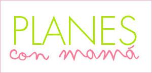 Especial Planes con Mamá