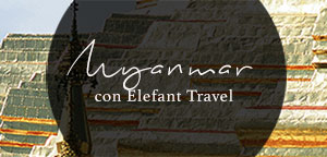 Myanmar con Elefant Travel