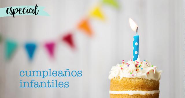 Especial Cumpleaños Infantiles