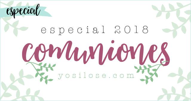 Especial Comuniones 2018
