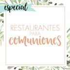 Restaurantes para Comuniones